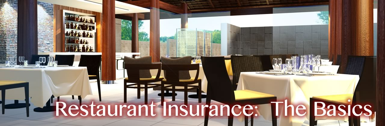Restaurant Insurance in Salem OH:  The Basics